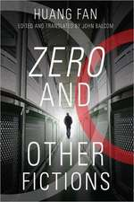 Zero and Other Fictions
