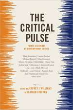 The Critical Pulse – Thirty–Six Credos by Contemporary Critics