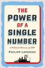 The Power of a Single Number – A Political History of GDP