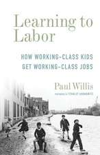 Learning to Labor – How Working–Class Kids Get Working–Class Jobs