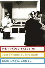 Pier Paolo Pasolini – Performing Authorship
