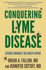 Conquering Lyme Disease – Science Bridges the Great Divide
