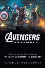 Avengers Assemble! – Critical Perspectives on the Marvel Cinematic Universe