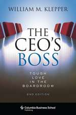 The CEO`s Boss – Tough Love in the Boardroom 2nd Edition