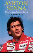 Ayrton Senna: The Messiah of Motor Racing