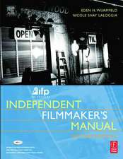 Ifp/Los Angeles Independent Filmmaker's Manual:  MPEG-1, MPEG-2, MPEG-4