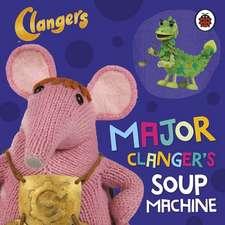 Clangers: Major Clanger's Soup Machine