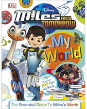 My World Miles From Tomorrow