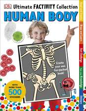 Ultimate Factivity Collection Human Body: Create your own Fun-packed Book!