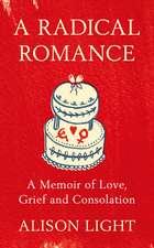 A Radical Romance