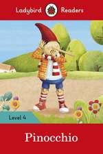 Pinocchio - Ladybird Readers Level 4