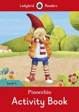 Pinocchio Activity Book - Ladybird Readers Level 4
