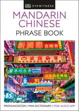 Mandarin Chinese Phrase Book: Essential Reference for Every Traveller