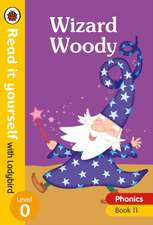 Wizard Woody – Read it yourself with Ladybird Level 0: Step 11