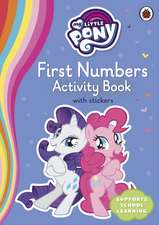 My Little Pony First Numbers Activity Book