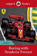 Ladybird Readers Level 4 - Racing with Scuderia Ferrari (ELT Graded Reader)