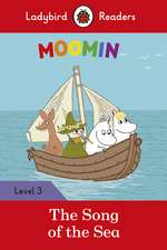 Moomin: The Song of the Sea - Ladybird Readers Level 3