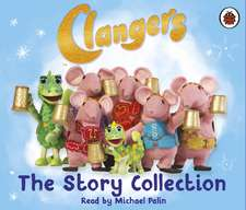 Clangers: The Story Collection