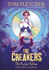 The Creakers: The Musical Edition: Book and Soundtrack