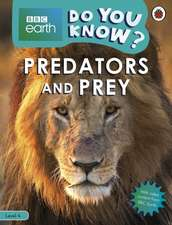 Predators and Prey - BBC Earth Do You Know...? Level 4