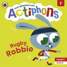 Actiphons Level 1 Book 16 Rugby Robbie