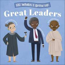 When I Grow Up - Great Leaders