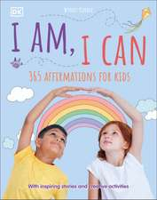 I Am, I Can