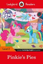 Ladybird Readers Level 2 - My Little Pony: Pinkie's Pies (ELT Graded Reader)