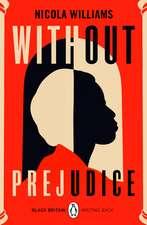 Without Prejudice: Black Britain: Writing Back