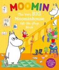 Moomin's BIG Lift-the-Flap Moominhouse