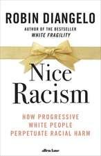 Nice Racism