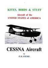 Kites, Birds & Stuff - Cessna Aircraft