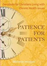 Patience for Patients