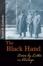 The Black Hand: Terror by Letter in Chicago