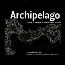 Archipelago: Islands of Living and Learning Architecture