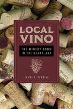 Local Vino: The Winery Boom in the Heartland
