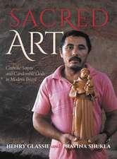 Sacred Art: Catholic Saints and Candomble Gods in Modern Brazil