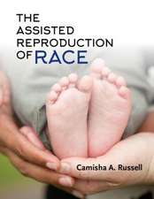 Assisted Reproduction of Race