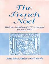 French Noel:  With an Anthology of 1725 Arranged for Flute Duet