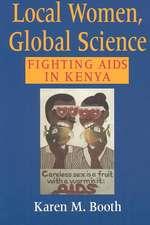 Local Women, Global Science:  Fighting AIDS in Kenya