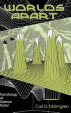 Worlds Apart:  Narratology of Science Fiction