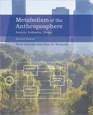Metabolism of the Anthroposphere – Analysis, Evaluation, Design 2e: Analysis, Evaluation, Design