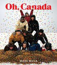 Oh, Canada – Contemporary Art from North North America
