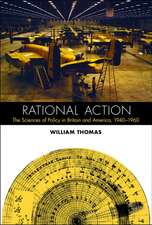 Rational Action – The Sciences of Policy in Britain and America, 1940–1960