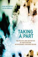 Taking ^A]part – The Politics and Aesthetics of Participation in Experience–Centered Design
