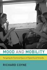 Mood and Mobility – Navigating the Emotional Spaces of Digital Social Networks