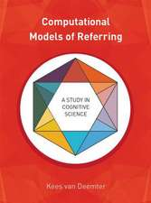 Computational Models of Referring – A Study in Cognitive Science
