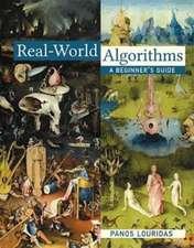 Real–World Algorithms – A Beginner`s Guide