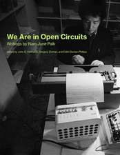 We Are in Open Circuits – Writings by Nam June Paik