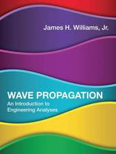 Wave Propagation – An Introduction to Engineering Analyses
